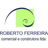 ROBERTO FERREIRA COMERCIAL E CONSTRUTORA LTDA