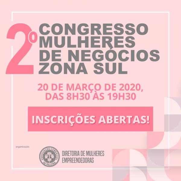 Congresso Mulheres de Negócios Zona Sul